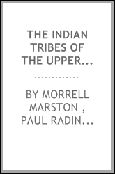 The Indian Tribes of the Upper Mississippi Valley and Region of the Great Lakes
