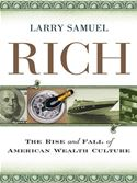 download The Rise and Fall of American Wealth Culture book