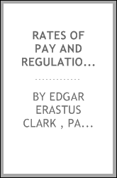 Rates of Pay and Regulations Governing Employes in Train and Yard Service on the Principal ...