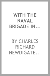 With the Naval Brigade in Natal, 1899-1900: Journal of Active Service Kept ...