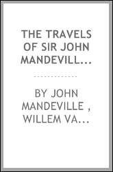 The Travels of Sir John Mandeville: The Version of the Cotton Manuscript in Modern Spelling ...