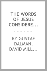 The Words of Jesus Considered in the Light of Post-Biblical Jewish Writings ...