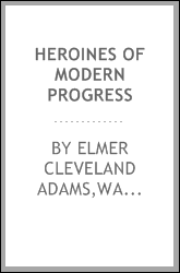 Heroines of modern progress