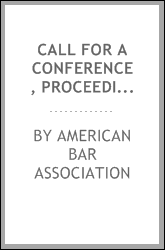 Call for a Conference, Proceedings of Conference, Meeting of the Association ...