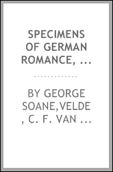 Specimens of German romance, selected and translated from various authors