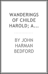 Wanderings of Childe Harold; a romance of real life