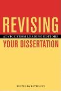 Revising Your Dissertation: Advice from Leading Editors