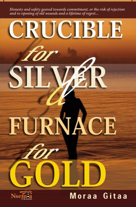 download Crucible for Silver and Furnace for Gold book