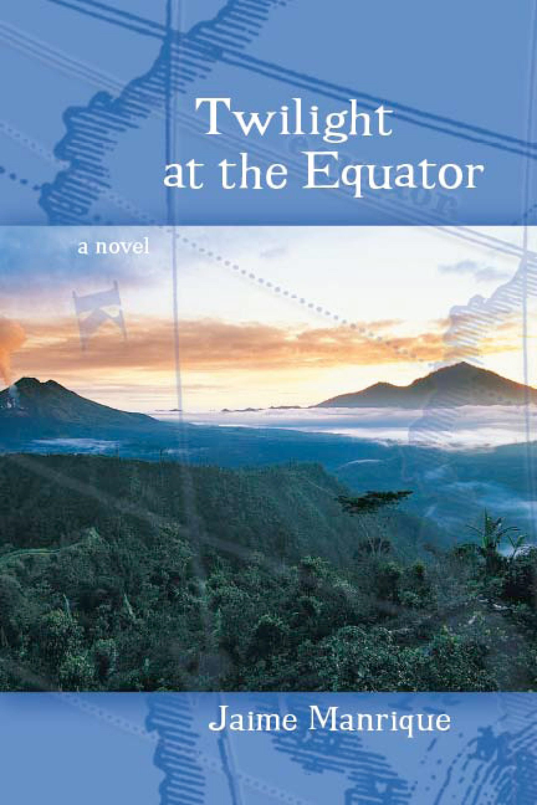 Twilight At The Equator: A Novel
