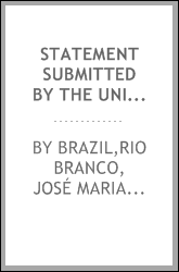 Statement submitted by the United States of Brazil to the President of the United States of America as arbitrator, under the provisions of the treaty concluded September 7, 1889, between Brazil and the Argentine republic..