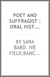 Poet and suffragist : oral history transcript / and related material, 1959-1979
