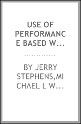 Use of performance based warranties on roadway construction projects