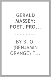 Gerald Massey: poet, prophet, and mystic