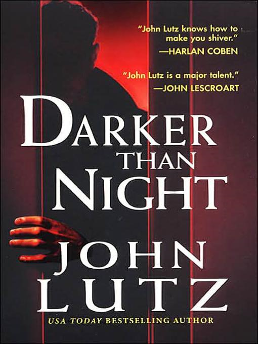 Darker Than Night By: John Lutz