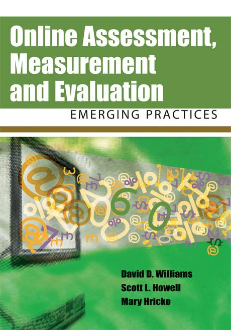 Online Assessment, Measurement and Evaluation: Emerging Practices
