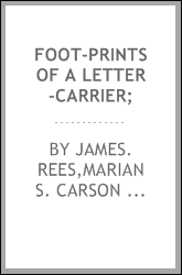 Foot-prints of a letter-carrier;