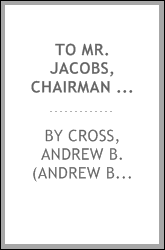 To Mr. Jacobs, Chairman of the Committee on the Colored Population, in the House of Delegates of Maryland : a few thoughts, on those most monstrous propositions before the Legislature, to expel the free colored people from the state, unless they volu