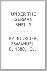 Under the German shells
