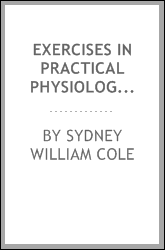 Exercises in Practical Physiological Chemistry