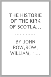 The historie of the Kirk of Scotland 1558-1637