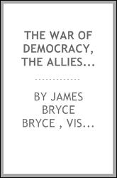 The War of democracy, the allies' statement; chapters on the fundamental significance of the struggle for a new Europe