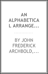 An Alphabetical Arrangement of Mr. Peel's Acts, Lord Lansdowne's Act, Etc., Etc., Relating to ...