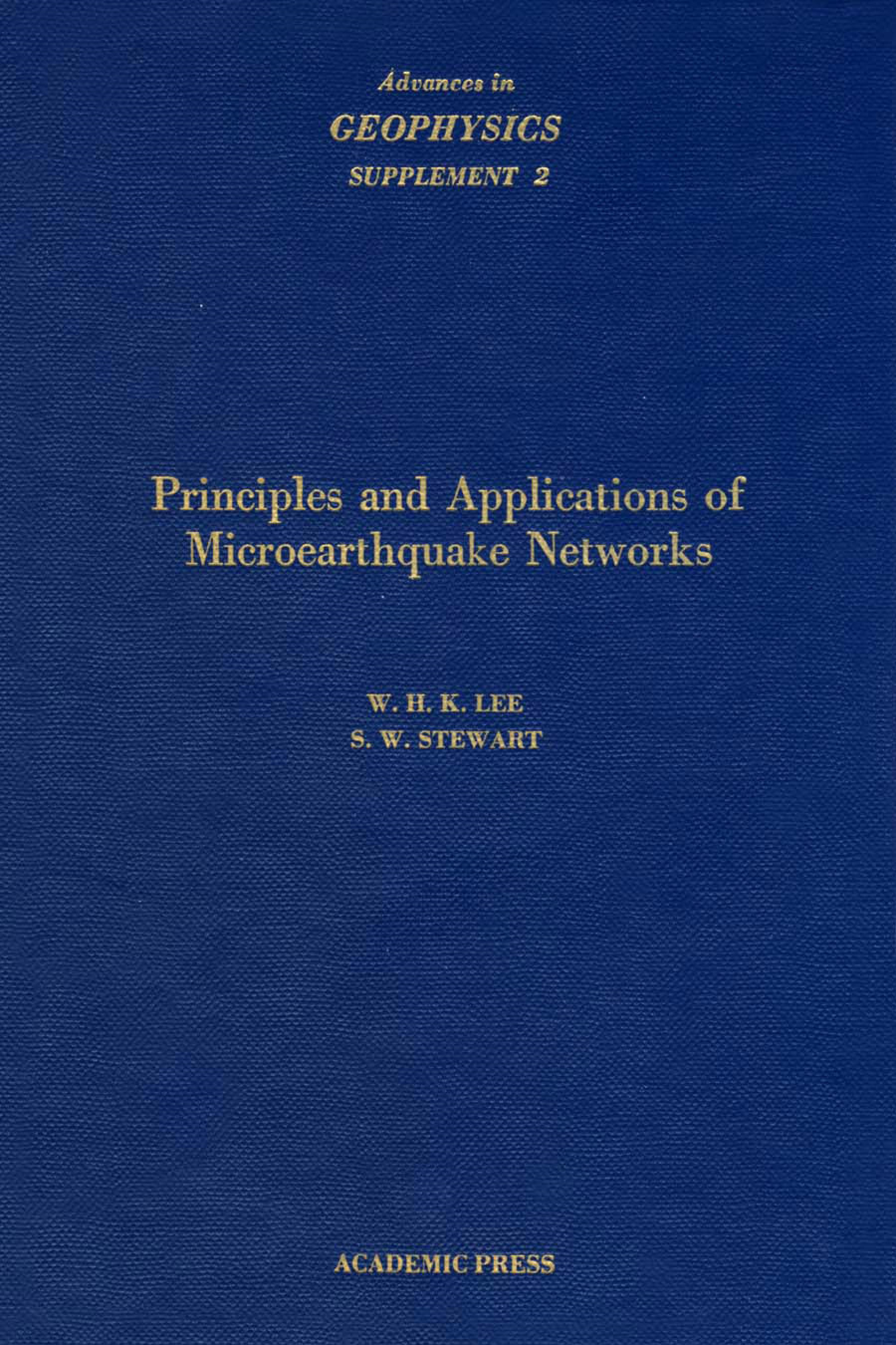 Principles and Applications of Microearthquake Networks, Volume 2