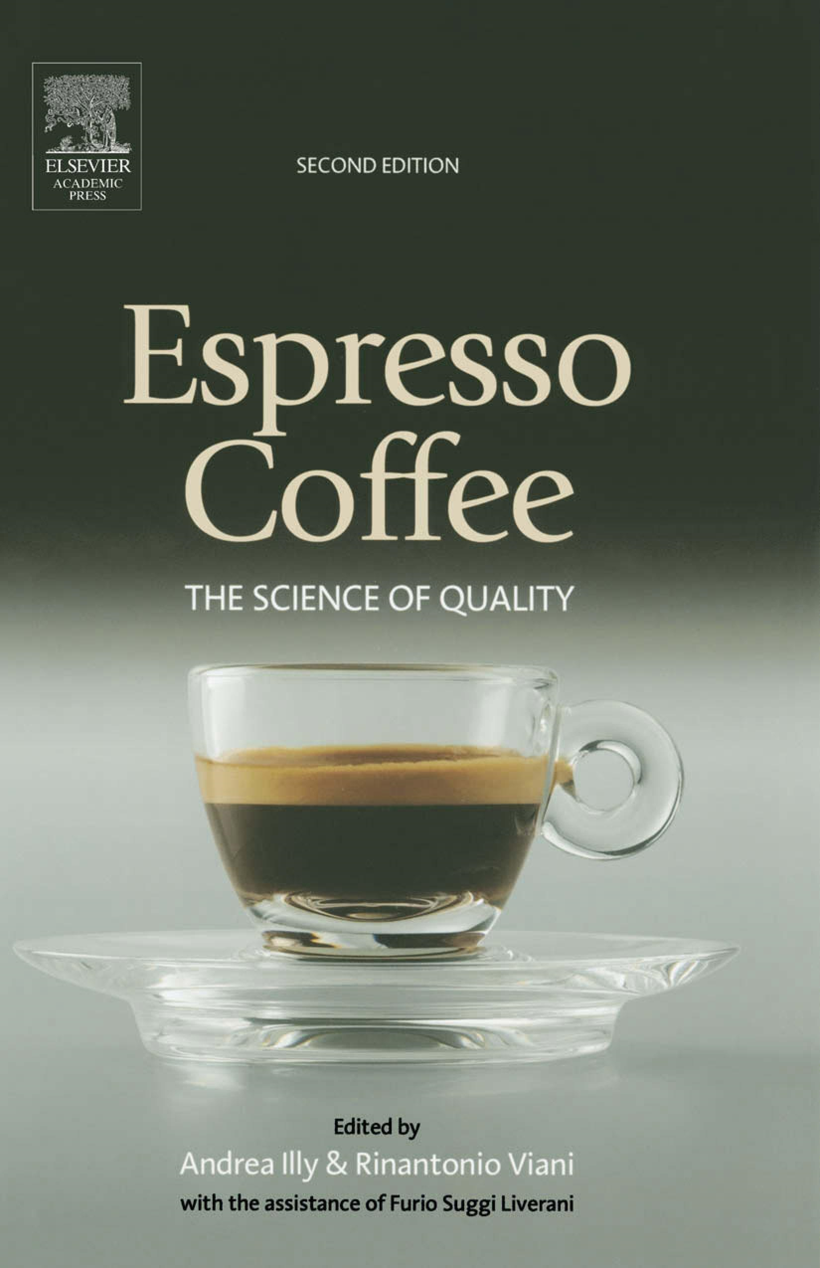 Espresso Coffee: The Science of Quality By: Rinantonio Viani