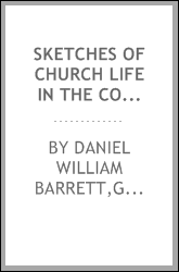 Sketches of church life in the counties of Essex and Hertfordshire : forming the Diocese of St. Albans