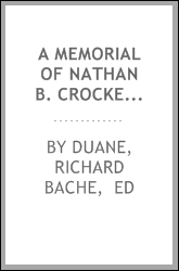 A memorial of Nathan B. Crocker, D. D., late rector of Saint John's church