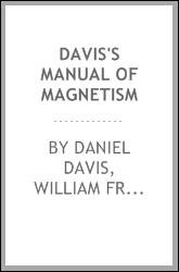Davis's manual of magnetism