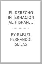 download el derecho internacional hispano-<b>americano</b>