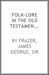 download Folk-lore in the Old Testament; studies in comparative religion, legend and law book