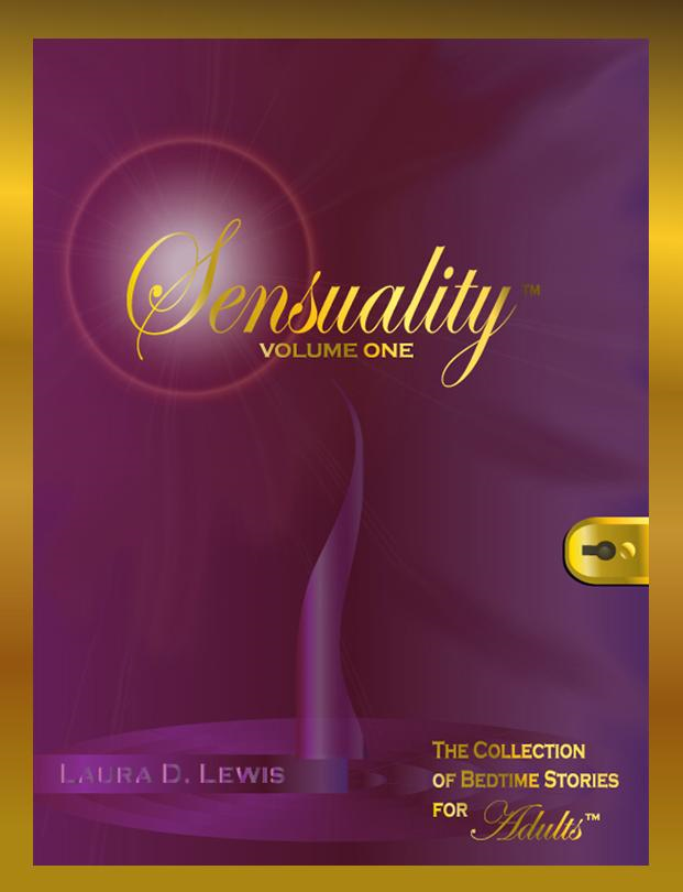 Sensuality Volume One: The Collection of Bedtime Stories for Adults