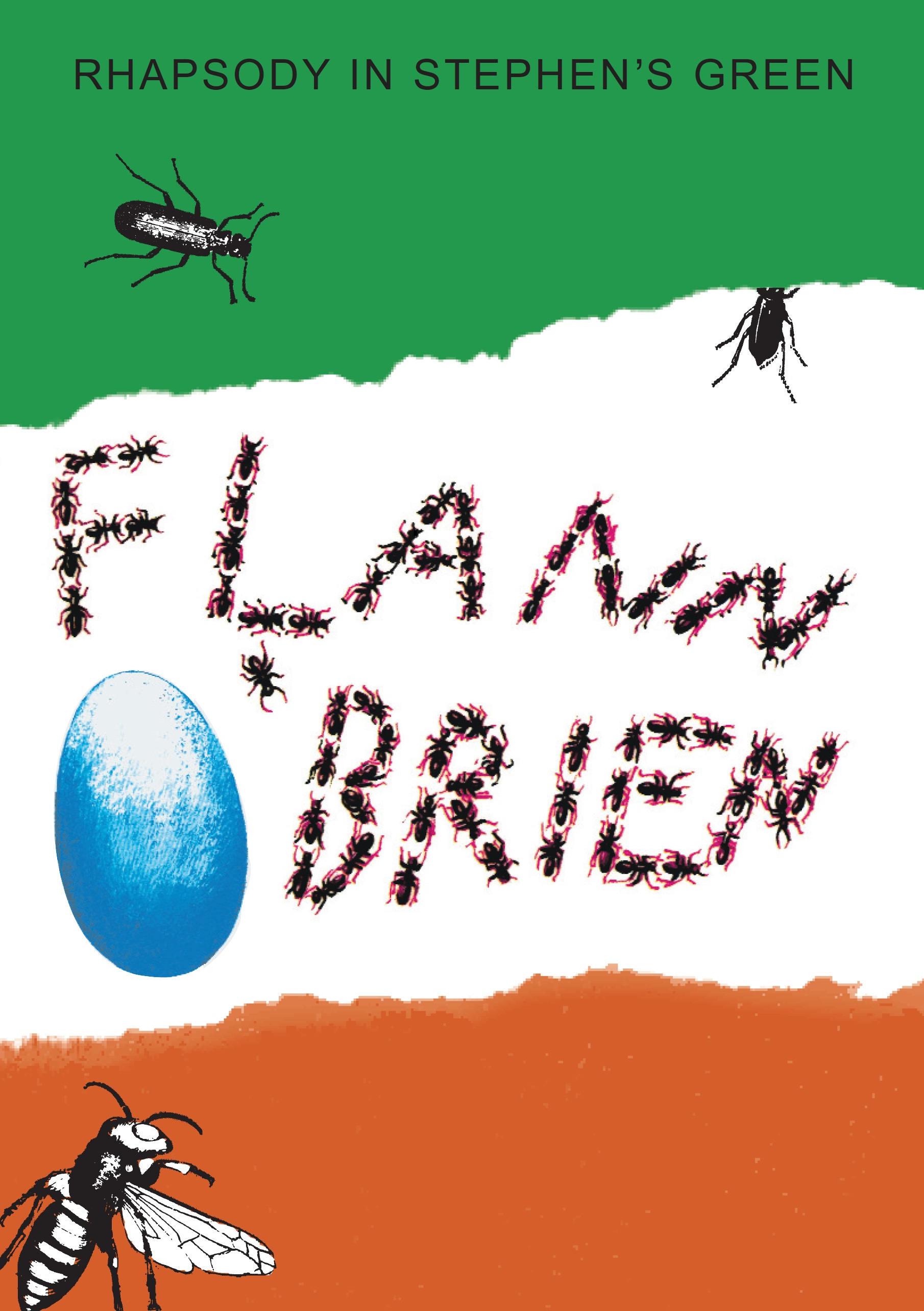 Rhapsody in Stephen's Green/The Insect Play By: Flann O'Brien