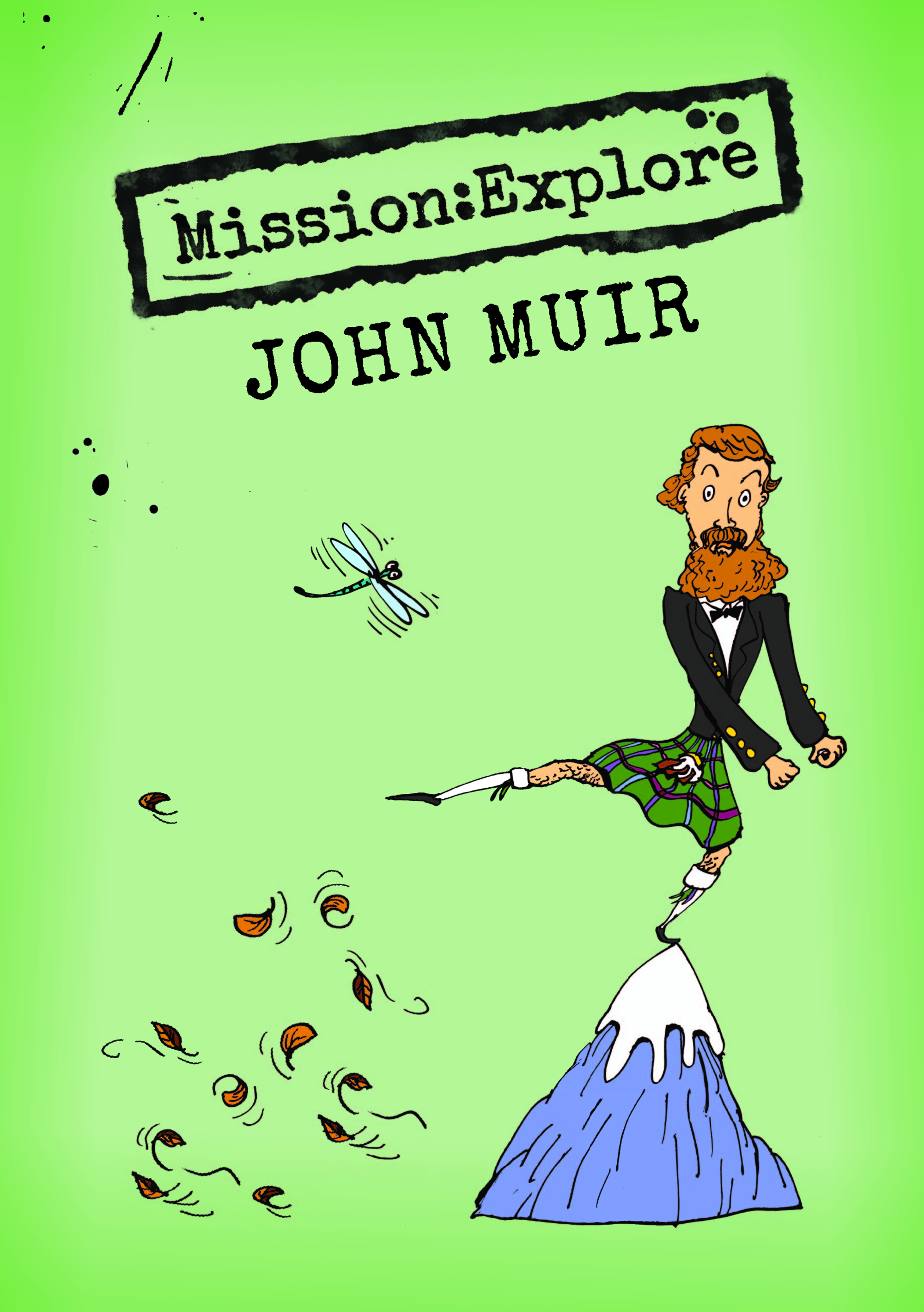 Mission:Explore John Muir