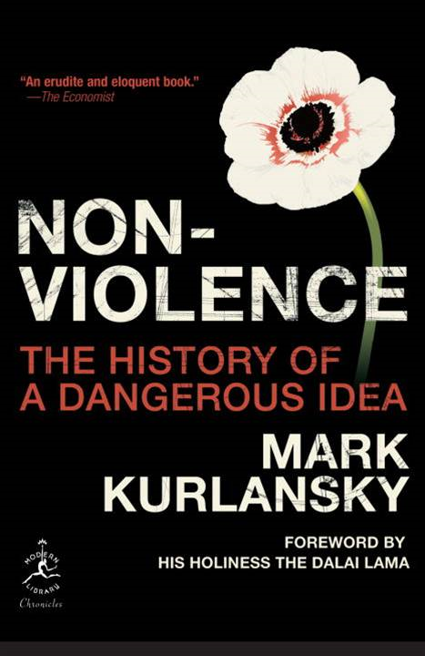 Nonviolence By: Mark Kurlansky