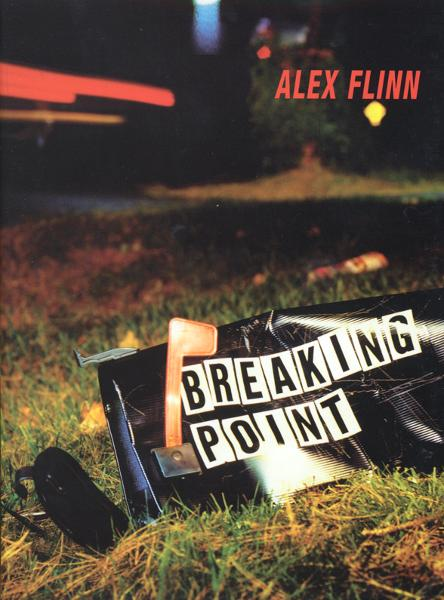 Breaking Point By: Alex Flinn
