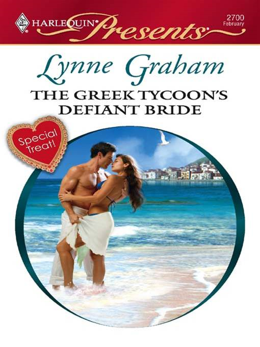 The Greek Tycoon's Defiant Bride By: Lynne Graham