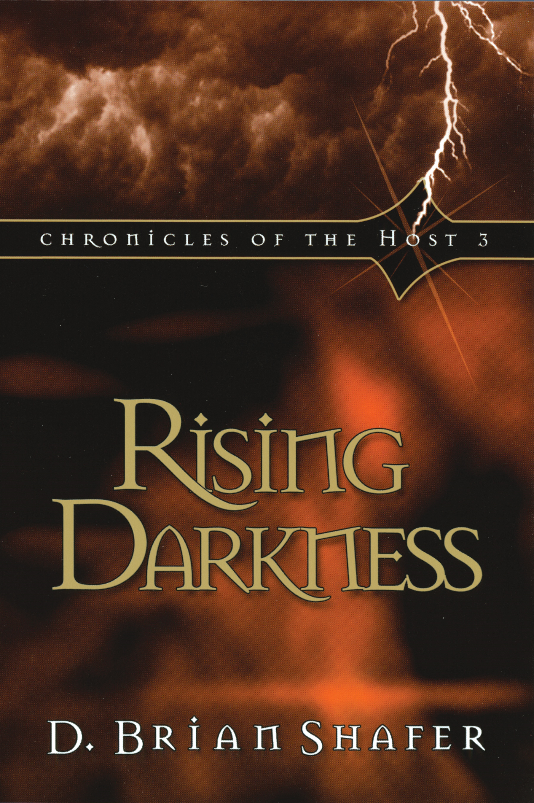 Rising Darkness: Chronicles of the Host 3