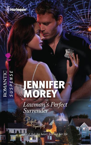 Lawman's Perfect Surrender By: Jennifer Morey