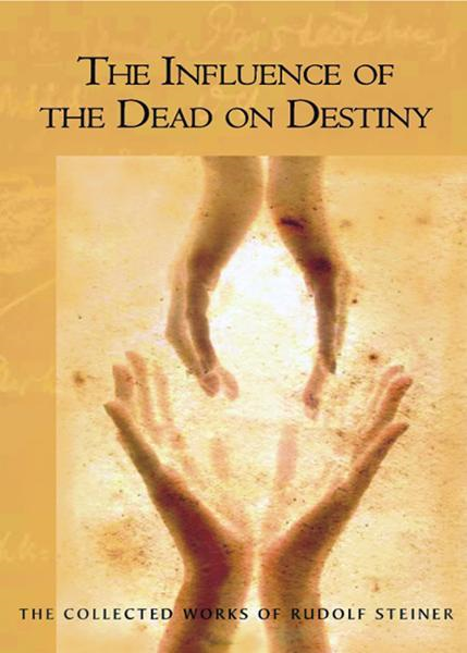The Influence of the Dead on Destiny