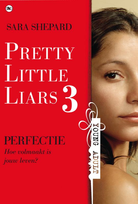 Pretty Little Liars 3: Perfectie