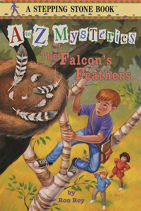 A to Z Mysteries: The Falcon's Feathers By: Ron Roy
