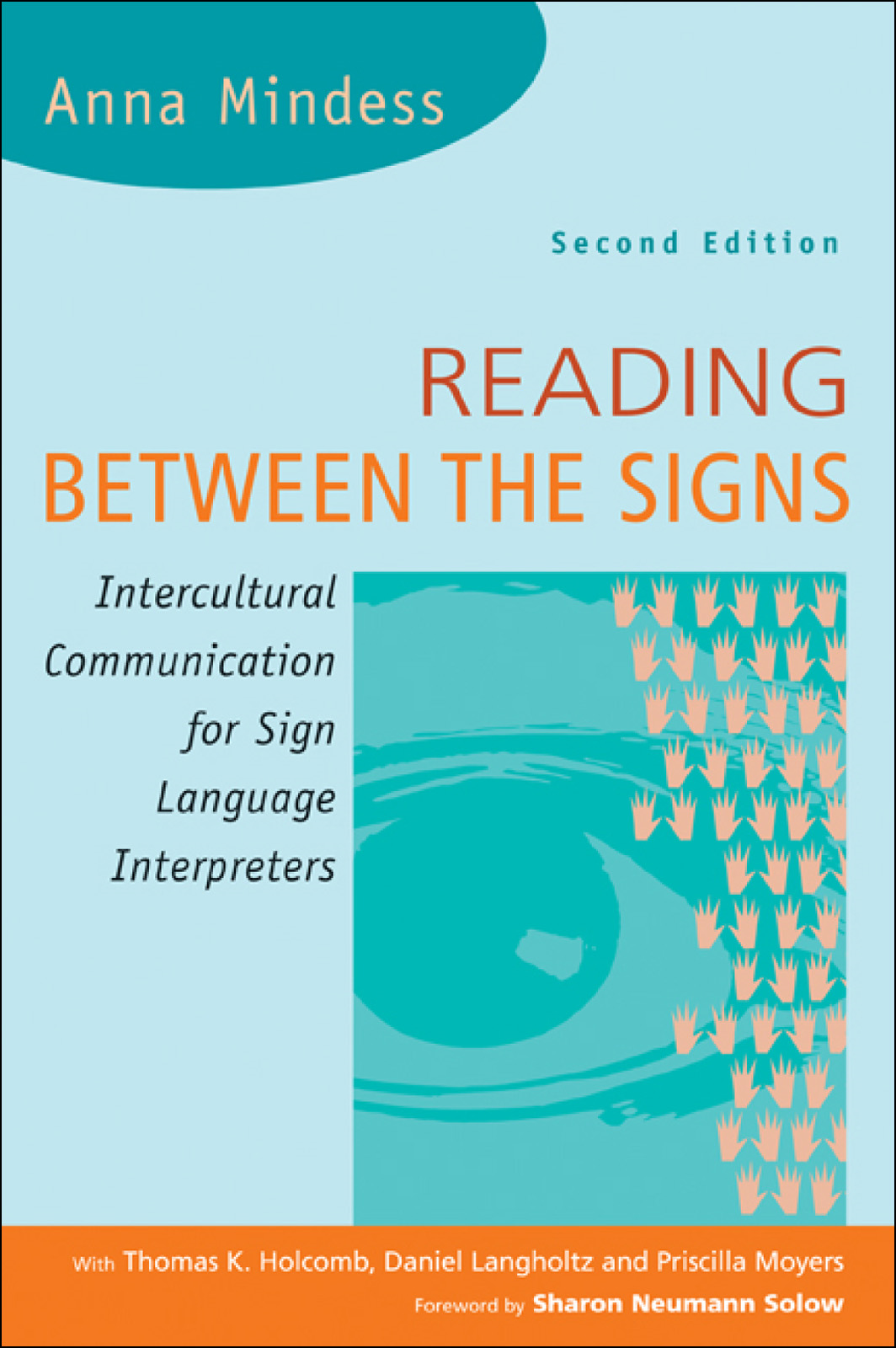 Reading Between the Signs: Intercultural Communication for Sign Language Interpreters: Intercultural Communication for Sign Language Interpreters
