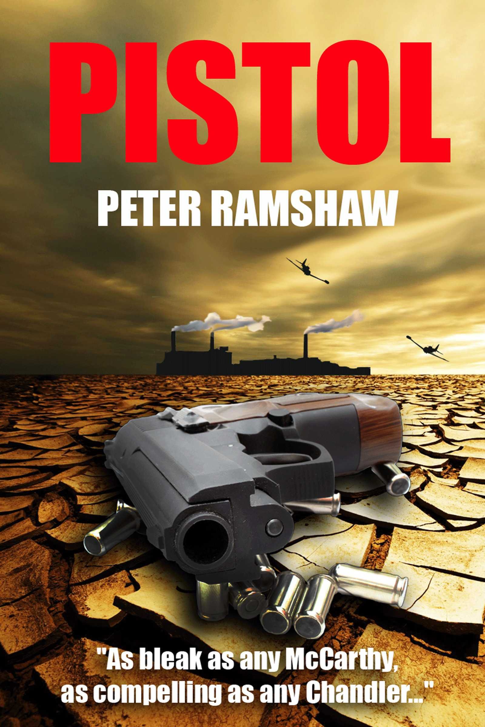 Pistol By: Peter Ramshaw