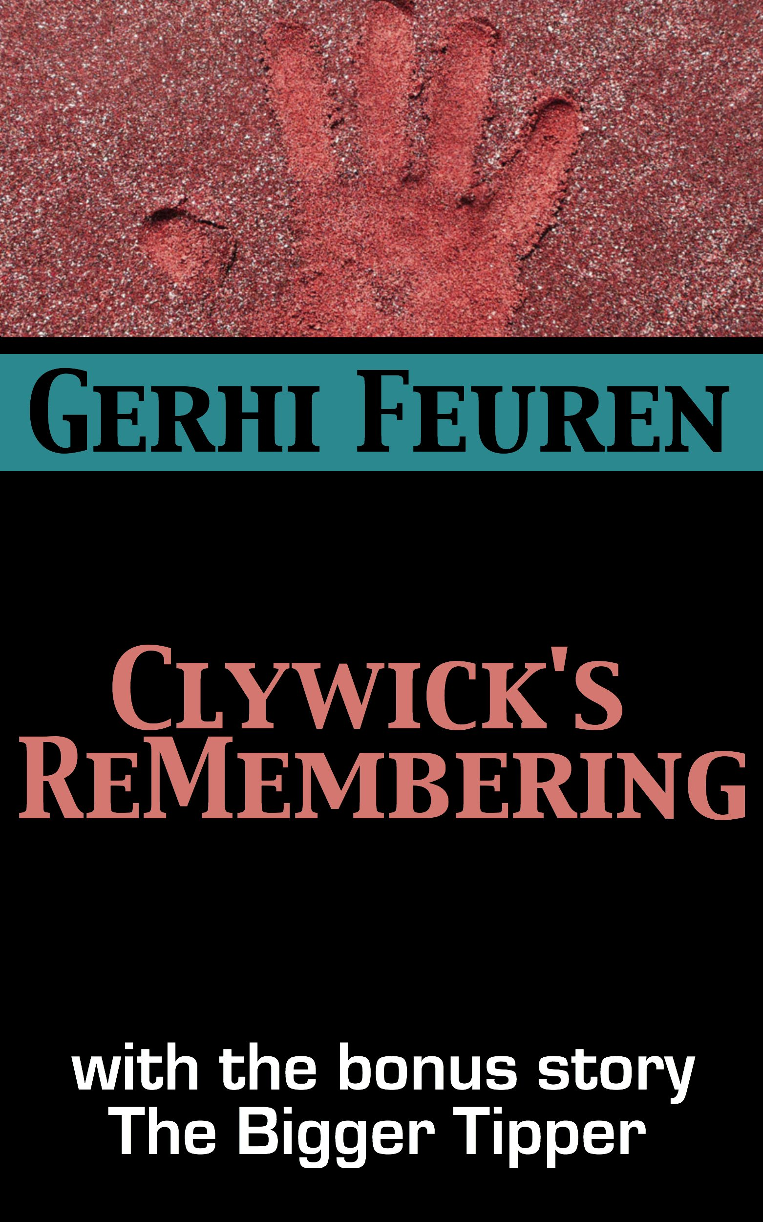 Clywick's ReMembering