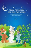 online magazine -  Tinny the Bunny and the Two Bears