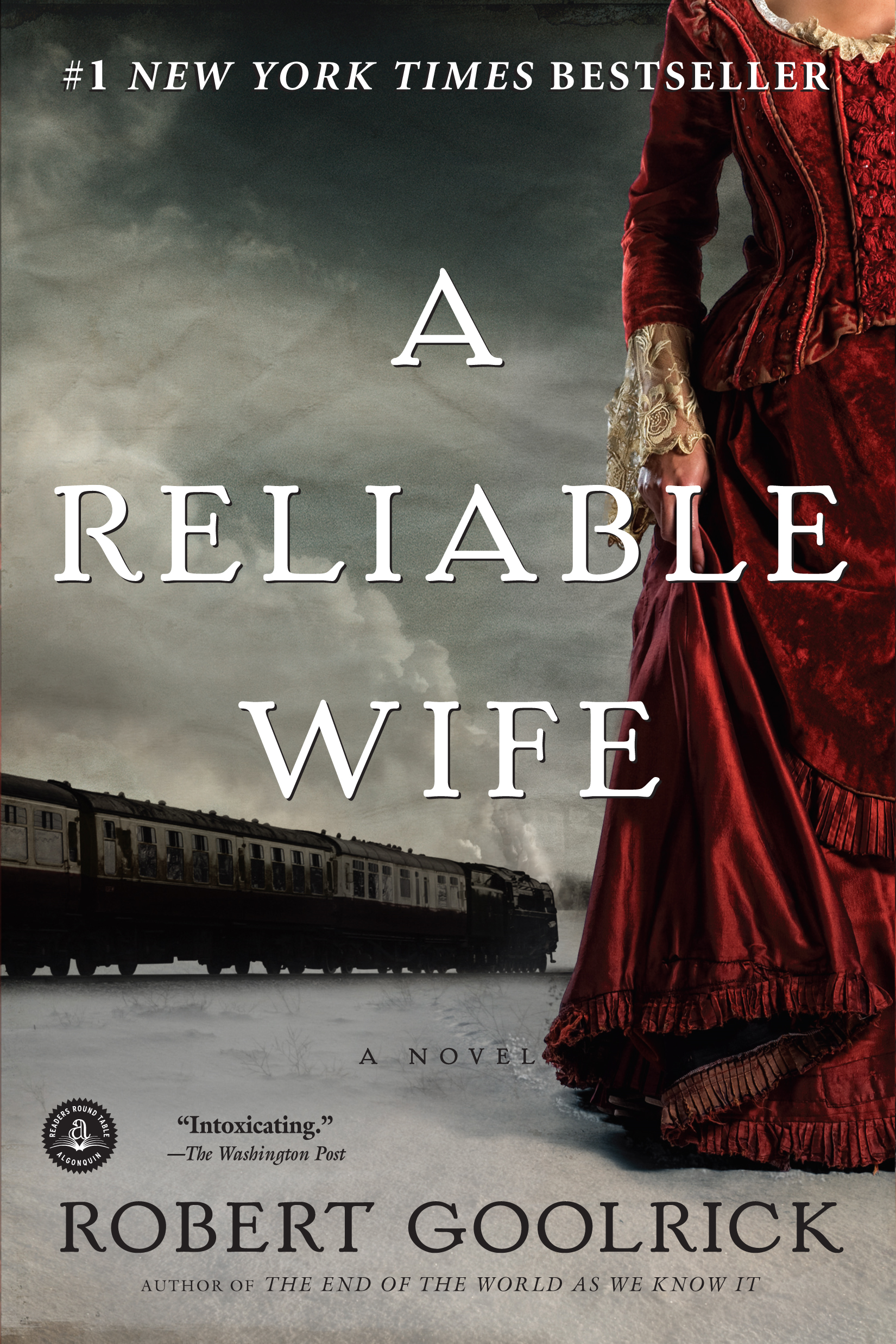 A Reliable Wife By: Robert Goolrick