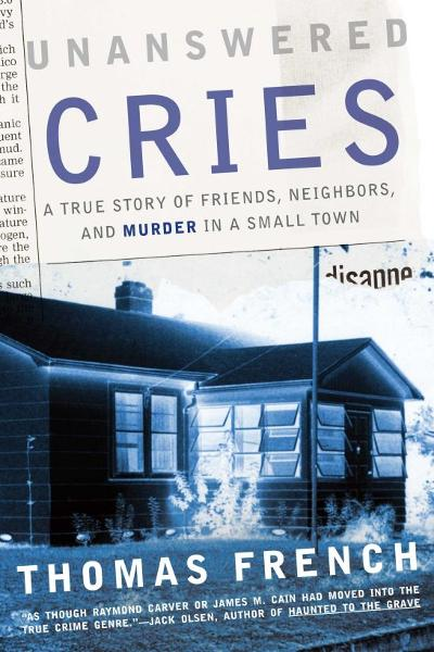 Unanswered Cries By: Thomas French